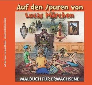 Auf den Spuren von Lucas Märchen