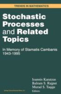Stochastic Processes and Related Topics