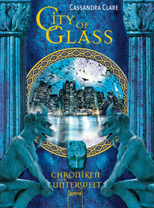Chroniken der Unterwelt 03. City of Glass