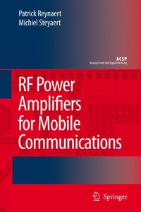 RF Power Amplifiers for Mobile Communications