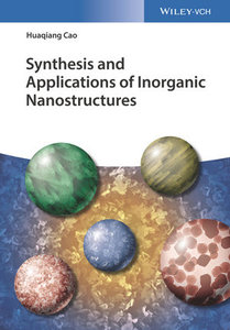 Synthesis and Applications of Inorganic Nanostructures