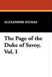 The Page of the Duke of Savoy, Vol. I