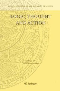 Logic, Thought and Action