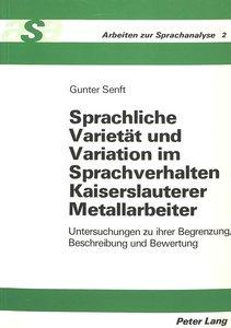 Sprachliche Varietät und Variation im Sprachverhalten Kaiserslau