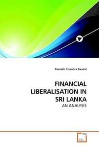 FINANCIAL LIBERALISATION IN SRI LANKA