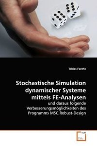 Stochastische Simulation dynamischer Systeme mittels FE-Analysen