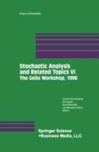 Stochastic Analysis and Related Topics VI
