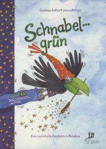 Schnabelgrün, Band 1