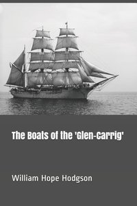 The Boats of the \'glen-Carrig\'