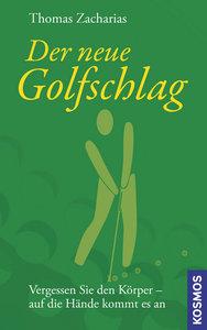 Der neue Golfschlag