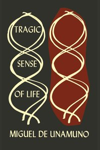 The Tragic Sense of Life in Men and in Peoples