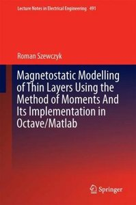 Magnetostatic Modelling of Thin Layers Using the Method of Momen