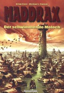 Maddrax: Der schwimmende Moloch
