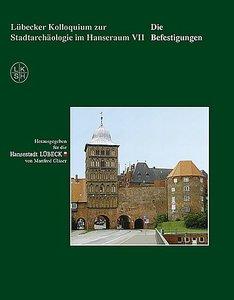 Lübecker Kolloquium zur Stadtarchäologie im Hansraum VII - Die B