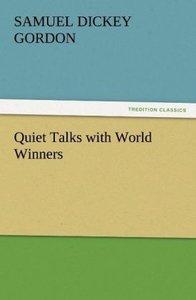 Quiet Talks with World Winners