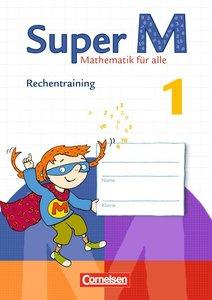 Super M 1. Schuljahr. Rechentraining Arbeitsheft