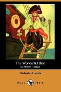 The Wonderful Bed (Illustrated Edition) (Dodo Press)