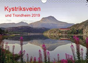 Kystriksveien und Trondheim (Wandkalender 2019 DIN A4 quer)