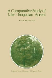 A Comparative Study of Lake-Iroquoian Accent