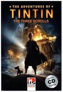 The Adventures of Tintin - The Three Scrolls, mit 1 Audio-CD. Le