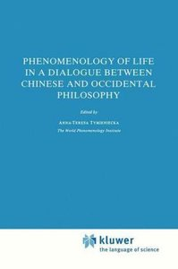 Phenomenology of Life in a Dialogue Between Chinese and Occident