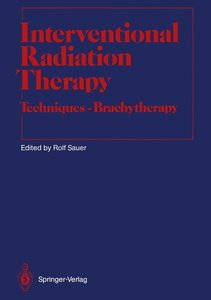 Interventional Radiation Therapy
