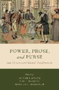 Power, Prose, and Purse: Law, Literature, and Economic Transform