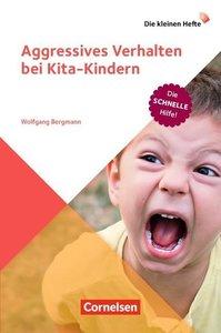 Aggressives Verhalten bei Kita-Kindern