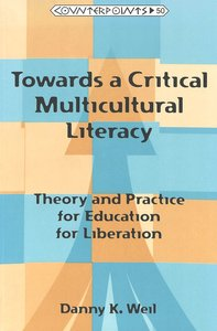 Towards a Critical Multicultural Literacy