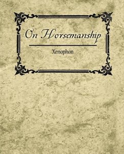 On Horsemanship - Xenophon