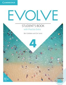 Evolve 4 (B1+). Student\'s Book with Practice Extra