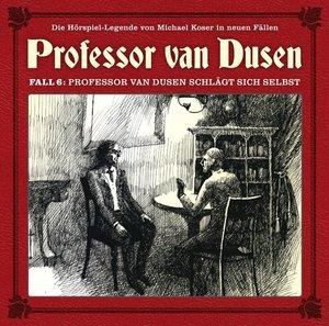 06:Professor van Dusen schlägt sich selbst