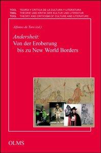 Andersheit: Von der Eroberung bis zu New World Borders