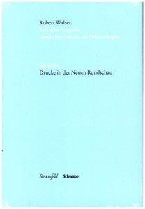 Kritische Robert Walser-Ausgabe (KWA) Kritische Ausgabe sämtlich