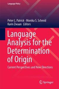 Language Analysis for the Determination of Origin