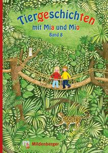Tiergeschichten mit Mia und Mio - Band 8