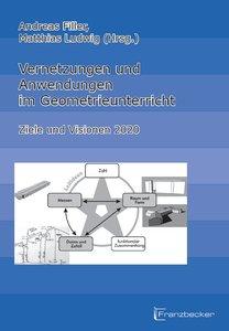 Vernetzungen und Anwendungen im Geometrieunterricht