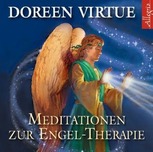 DOREEN VIRTUE:MEDITATION ZUR ENGEL-THERAPIE