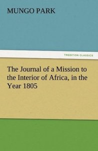 The Journal of a Mission to the Interior of Africa, in the Year