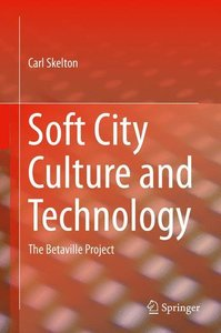 Soft City Culture and Technology