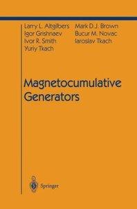 Magnetocumulative Generators