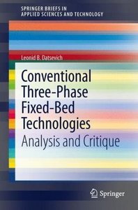 Conventional Three-Phase Fixed-Bed Technologies