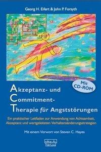 Akzeptanz- und Commitment-Therapie für Angststörungen