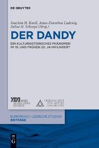Der Dandy als kulturhistorisches Phänomen