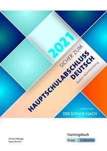 Sicher zum Hauptschulabschluss Deutsch Baden-Württemberg 2021 -