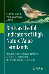 Birds as Useful Indicators of High Nature Value Farmlands (HNV)