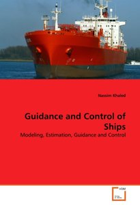 Guidance and Control of Ships