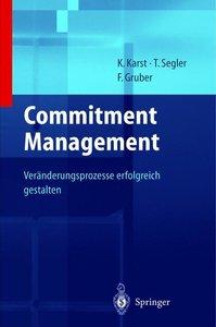 Unternehmensstrategien erfolgreich umsetzen durch Commitment Man