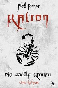 KALION. Die zwölf Kronen
