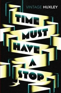 Time Must Have a Stop